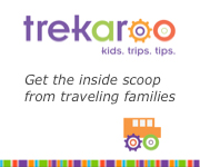Trekaroo - the fun way to get the inside scoop on traveling with kids